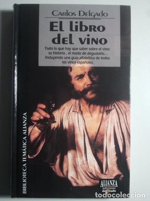 el libro del vino - carlos delgado - biblioteca - Comprar Libros de ...