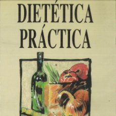 Libros de segunda mano: DIETÉTICA PRÁCTICA. RAMÓN GÓMEZ RECIO. Lote 175755132