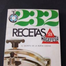 Libros de segunda mano: 232 RECETAS MAGEFESA - TDK246. Lote 109051787