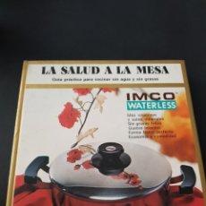Libros de segunda mano: LA SALUD A LA MESA - GUIA PRACTICA COCINA - IMCO - TDK222. Lote 109086067