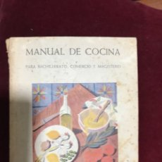 Libros de segunda mano: MANUAL DE COCINA PARA BACHILLERATO, COMERCIO Y MAGISTERIO.. Lote 109145307