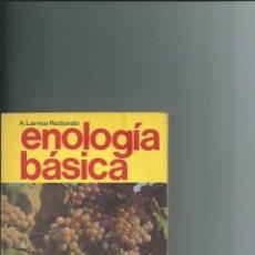Libri di seconda mano: VINO VINOS ENOLOGÍA BÁSICA - ANTONIO LARREA REDONDO - 1ª EDICIÓN 1983. Lote 110574403