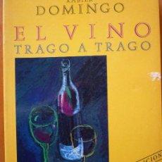 Libros de segunda mano - EL VINO TRAGO A TRAGO - XAVIER DOMINGO - 111843371