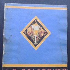 Libros de segunda mano: LA SELECCION DE LOS VINOS / COMO SE COMPRAN, SE SIRVEN Y SE APRECIAN / PUBLICIDAD CODORNIU. Lote 111889903