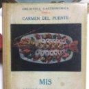 Libros de segunda mano: CARMEN DEL PUENTE. BIBLIOTECA GASTRONÓMICA. TOMO I Y II. 1940-1941. Lote 111962803