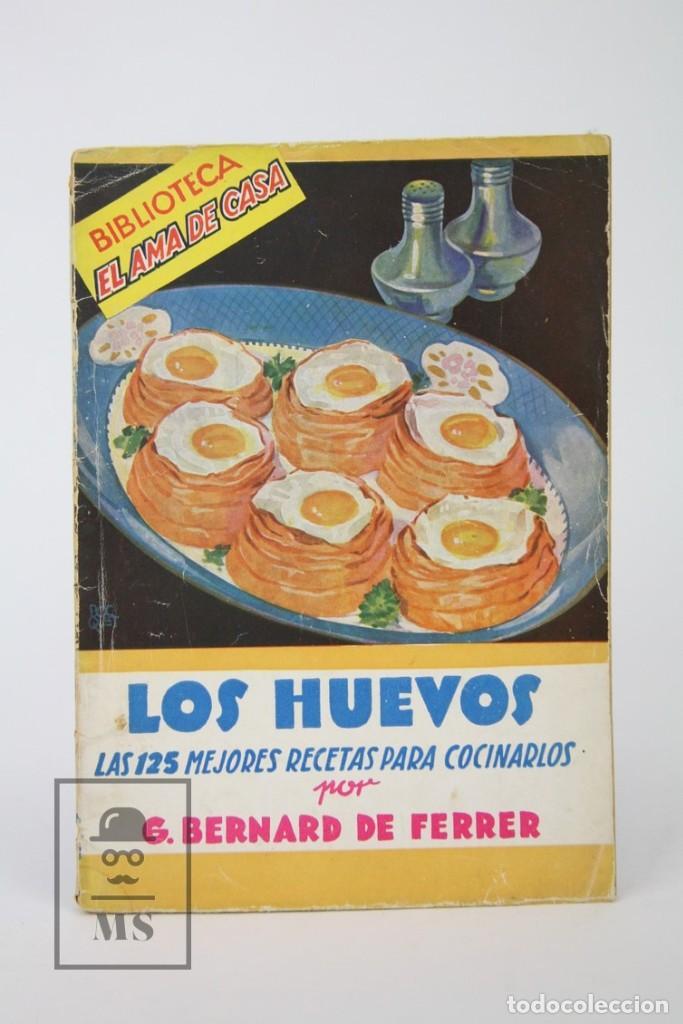 Libros de segunda mano: Conjunto De 33 Libros Antiguos - Biblioteca El ama De casa - Editorial Molino - Años 30 - Foto 3 - 112336123