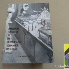 Libros de segunda mano: ALTABELLA, JOSÉ: LHARDY. PANORAMA DE UN RESTAURANTE ROMÁNTICO (1839-1878). Lote 112603799