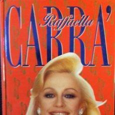 Libros de segunda mano: LAS RECETAS DE RAFFAELLA. RAFFAELLA CARRÁ. 1ª EDICION- 1992 - NUEVO. Lote 112649887