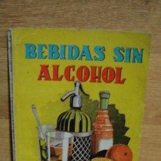 Libros de segunda mano: BEBIDAS SIN ALCOHOL - MANUALES CISNE. Lote 113155507