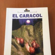 Libros de segunda mano: LIBRO EL CARACOL DE LA GRANJA A LA COCINA. Lote 113168234