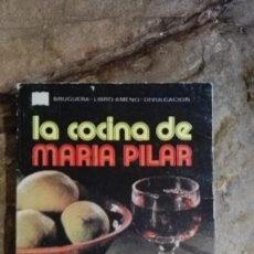 Libros de segunda mano: LA COCINA DE MARIA PILAR - EDITORIAL BRUGUERA. Lote 113398095