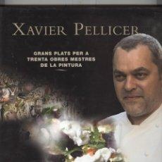 Libros de segunda mano: XAVIER PELLICER. GRANS PLATS PER A TRENTA OBRES MESTRES DE LA PINTURA. ED. GALERADA 2009. TAPA DURA. Lote 113454967