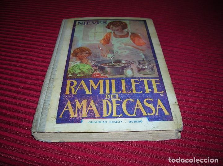 INTERESANTE LIBRO.RAMILLETE DEL AMA DE CASA.POR NIEVES,AÑO 1958 (Libros de Segunda Mano - Cocina y Gastronomía)