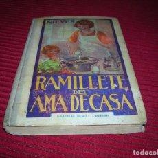 Libros de segunda mano: INTERESANTE LIBRO.RAMILLETE DEL AMA DE CASA.POR NIEVES,AÑO 1958. Lote 113471587