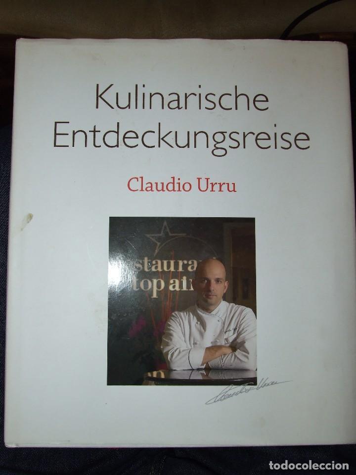 KULINARISCHE ENTDECKUNGSREISE CLAUDIO URRU - MEDIA SERVICE STUTTGART 2007 - LIBRO DE COCINA (Libros de Segunda Mano - Cocina y Gastronomía)