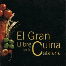 Libros de segunda mano: EL GRAN LLIBRE DE LA CUINA CATALANA JOSEPH LLADONOSA GIRÓ . Lote 113693531