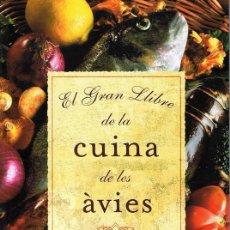 Libros de segunda mano: EL GRAN LLIBRE DE LA CUINA DE LES ÁVIES JAUME FÁBREGA . Lote 113694095