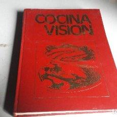 Libros de segunda mano: COCINA....COCINA VISIÓN.. 1981... Lote 113833591