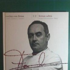 Libros de segunda mano: FERRAN ADRIÀ - COCINA CON FIRMA (01) . ED. EL PAÍS. Lote 114258287