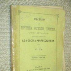 Libros de segunda mano: TRATADO DE REPOSTERÍA, PASETELERÍA, CONFITERÍA, CAFÉ POR J.L. (JOSÉ LUIS LÓPEZ CAMUÑAS) 1874. Lote 114458963