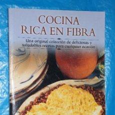 Libros de segunda mano: COCINA RICA EN FIBRA, MA DE 30 SENSACIONALES RECETAS, EDIMAT LIBROS 2002. Lote 115102459