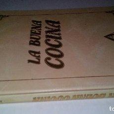 Libros de segunda mano: LA BUENA COCINA-TOMO 2-NUEVA COCINA-COCINA CHINA/JAPONESA/COCINA TRADICIONAL ESPAÑOLA. Lote 115366351