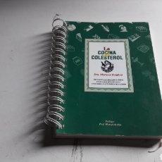 Libros de segunda mano: COCINA....LA COCINA DEL COLESTEROL... DRA. MARUSCA BONDONI. 1996.... Lote 116164971