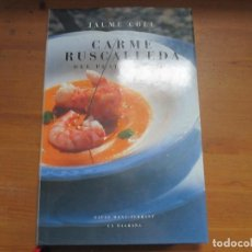 Libros de segunda mano: CARME RUSCALLEDA, DEL PLAT A LA VIDA. JAUME COLL. LA MAGRANA. Lote 116338871