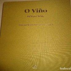 Libros de segunda mano: O VIÑO EL VINO WINE VICTORIANO REINOSO XOSÉ LUIS SUÁREZ CANAL A ESTRENAR. Lote 116340563