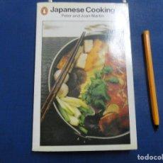 Libros de segunda mano: JAPANESE COOKING - PETER AND JOAN MARTIN. Lote 116928303