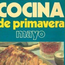 Libros de segunda mano: COCINA DE PRIMAVERA MAYO. . Lote 117130059