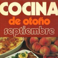 Libros de segunda mano: COCINA DE OTOÑO SEPTIEMBRE.. Lote 117130167