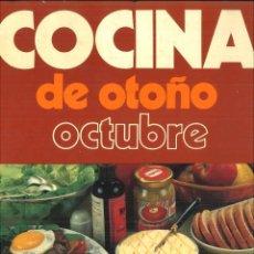 Libros de segunda mano: COCINA DE OTOÑO OCTUBRE.. Lote 117131607