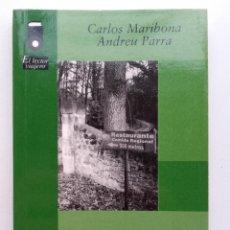 Libros de segunda mano: RUTAS GASTRONÓMICAS POR ESPAÑA - CARLOS MARIBONA Y ANDREU PARRA. Lote 117317839