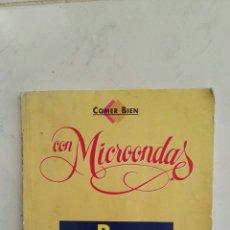 Libros de segunda mano: COMER BIEN CON MICROONDAS REGLAS GENERALES Y PESCADOS. Lote 117339070