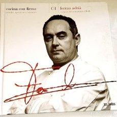 Libros de segunda mano: COCINA CON FIRMA; FERRAN ADRIÁ - EL PAÍS 2008. Lote 117380039