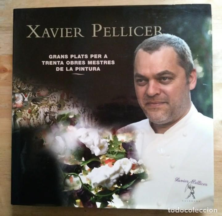 XAVIER PELLICER GRANS PLATS PER A TRENTA OBRES MESTRES DE LA PINTURA LLIBRE CUINA - LIBROS DE COCINA (Libros de Segunda Mano - Cocina y Gastronomía)