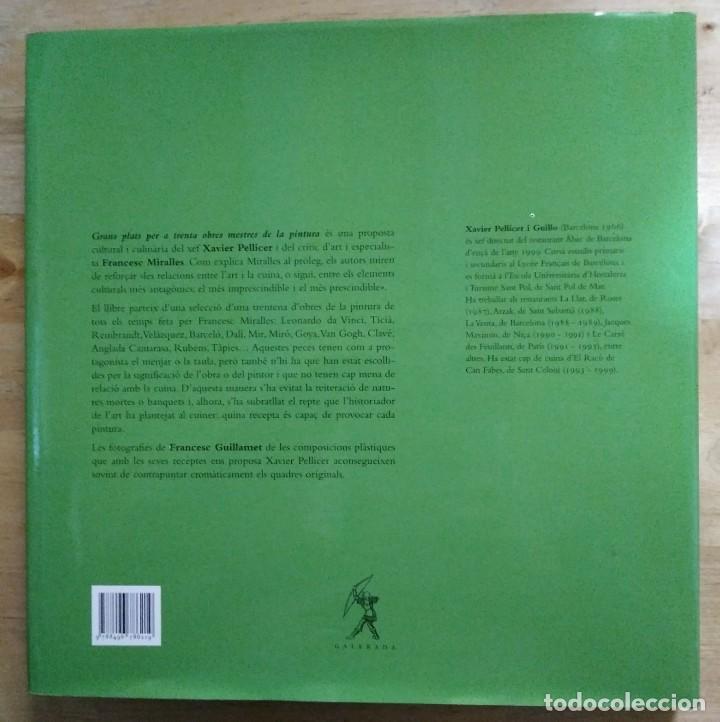Libros de segunda mano: XAVIER PELLICER Grans plats per a trenta obres mestres de la pintura LLIBRE CUINA - LIBROS DE COCINA - Foto 3 - 117639559