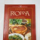 Libros de segunda mano: COCINA REGIONAL. - COCINA RIOJANA. - LORENZO CAÑAS. EDITORIAL EVEREST. TDK340. Lote 117794363