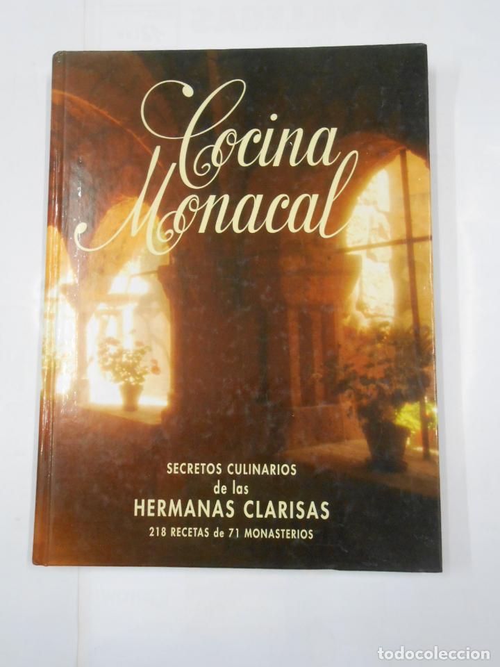 COCINA MONACAL. SECRETOS CULINARIOS DE LAS HERMANAS CLARISAS. TDK338 (Libros de Segunda Mano - Cocina y Gastronomía)