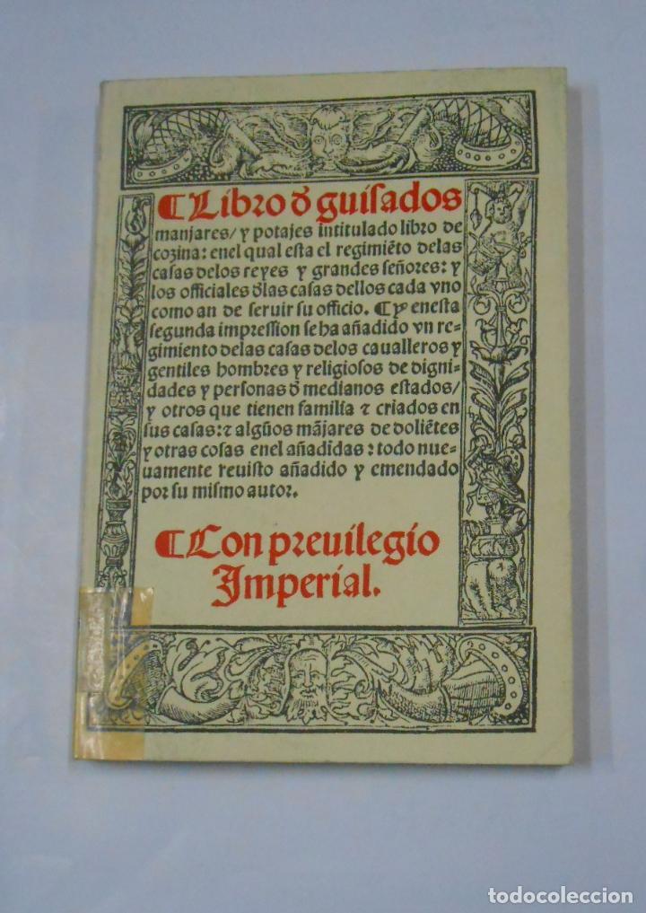 LIBRO DE GUISADOS MANJARES Y POTAJES CON PRIVILEGIO IMPERIAL. - RUPERTO NOLA. TDK342 (Libros de Segunda Mano - Cocina y Gastronomía)