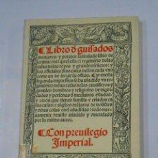 Libros de segunda mano: LIBRO DE GUISADOS MANJARES Y POTAJES CON PRIVILEGIO IMPERIAL. - RUPERTO NOLA. TDK342. Lote 117978359