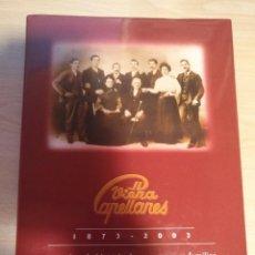 Libros de segunda mano: VIENA CAPELLANES (1873-2003) 130 AÑOS DE HISTORIA DE UNA EMPRESA FAMILIAR. Lote 118588439