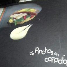 Libros de segunda mano: PINCHOS EN CAÑADIO.PACO QUIROS. Lote 118643539