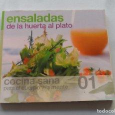 Libros de segunda mano: ENSALADAS, DE LA HUERTA AL PLATO - COCINA SANA 01 - 2006. Lote 118658563