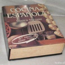 Libros de segunda mano: COCINA ESPAÑOLA 1991 (BLANCO SERRANO). Lote 118716811
