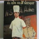 Libros de segunda mano: EL QUE HEM MENJAT. CATALUNYA. GASTRONOMÍA. Lote 119084255