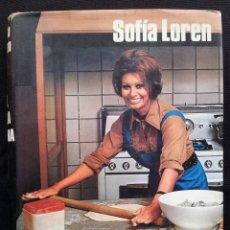 Libros de segunda mano: SOFIA LOREN - YO, EN LA COCINA - EDITORIAL NOGUER 1971. Lote 119494071