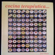 Libros de segunda mano: COCINA TERAPEUTICA POR JOSE ONETO. Lote 119494191