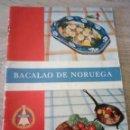 Libros de segunda mano: BACALAO DE NORUEGA - ASOCIACIÓN EXPORTADORES DE BACALAO DE NORUEGA . Lote 121486707